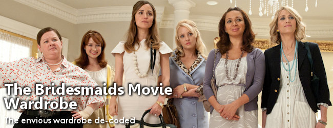 Bridesmaids Movie Wardrobe
