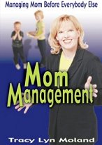 Mom Management - Tracy Lyn's best selling book