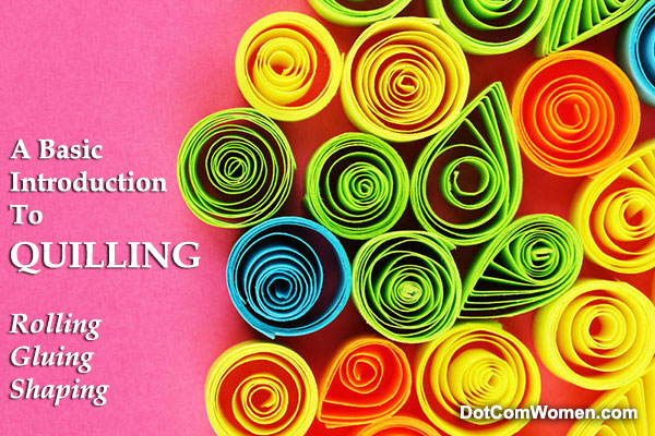 A Basic Introduction To Quilling - Rolling, Gluing, Shaping