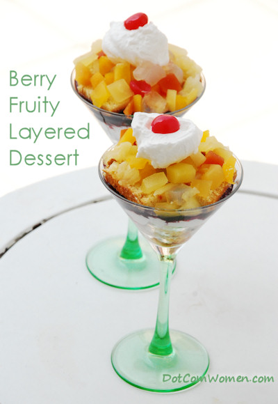 Berry' Fruity Layered Dessert in a Cup - Dot Com Women