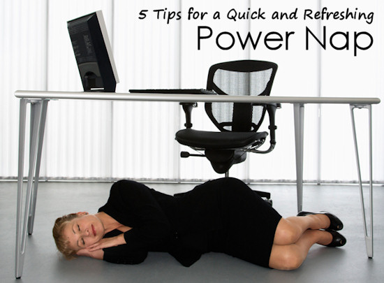 5 Tips for a Quick and Refreshing Power Nap