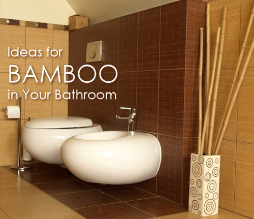 ideas to use bamboo in your bathroom - Bamboo Bathroom Design