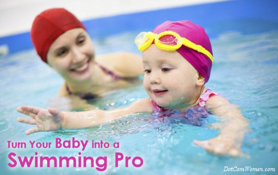Turn Your Baby into a Swimming Pro