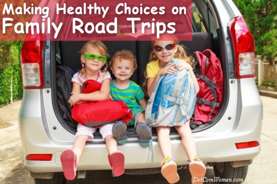 Making Healthy Choices on Family Road Trips