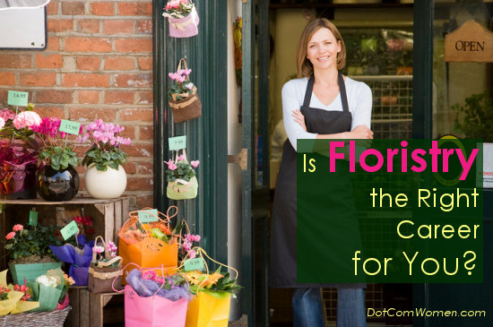 Is Floristry the Right Career for You?