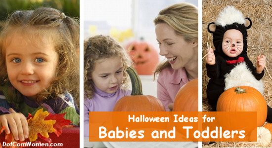 How to Help Babies and Toddlers Enjoy Halloween