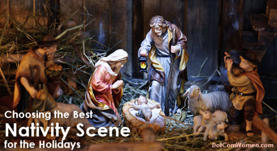 Choosing the Best Nativity Scene for the Holidays