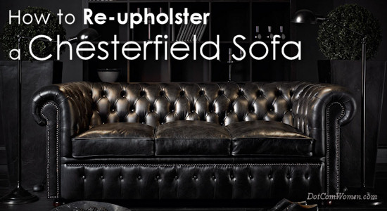 How To Re Upholster A Chesterfield Sofa Dot Com Women