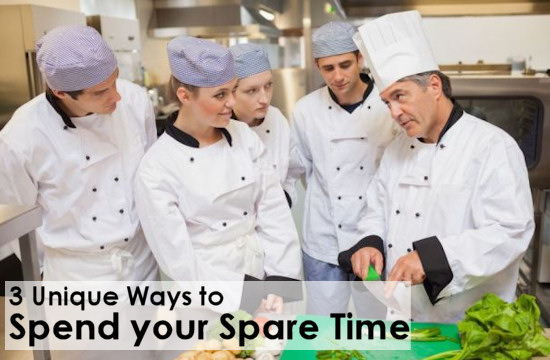 3 Unique Ways to Spend your Spare Time