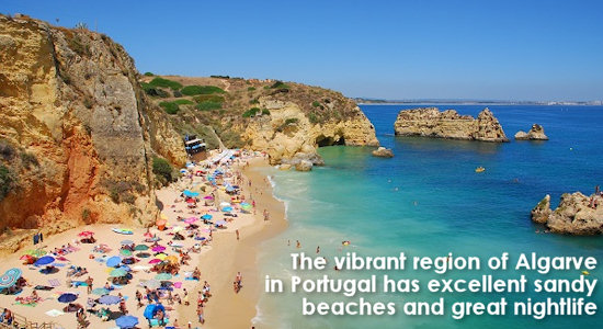 The vibrant region of Algarve in Portugal has excellent sandy beaches and great nightlife