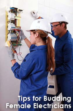 Your Ticket to the Top: Tips for Budding Female Electricians