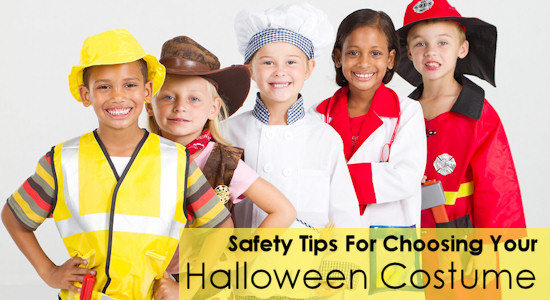 Safety Tips For Choosing Your Halloween Costume