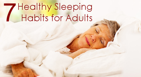 Top 7 Healthy Sleeping Habits for Adults