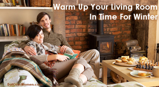 Warm Up Your Living Room In Time For Winter