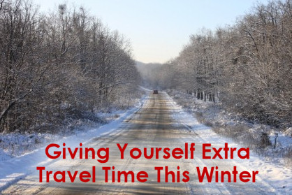 Giving Yourself Extra Travel Time This Winter