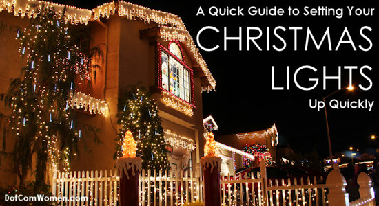 Having Trouble With the Christmas Lights? A Quick Guide to Setting Your Lights Up Quickly