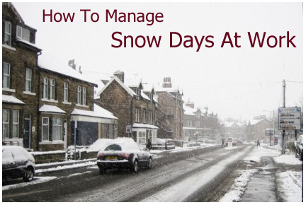 How To Manage Snow Days At Work
