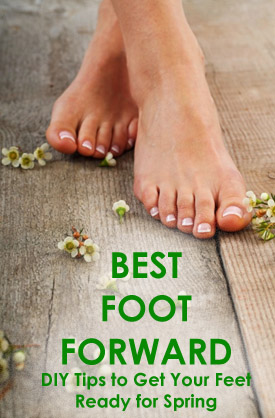 Best Foot Forward: DIY Tips to Get Your Feet Ready for Spring