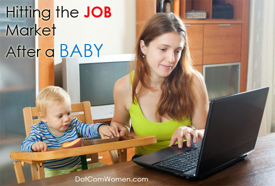 What to Expect When Hitting the Job Market After a Baby