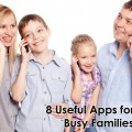 8 Useful Apps for Busy Families