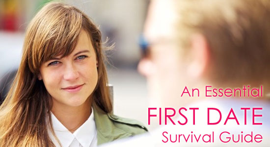 An Essential First Date Survival Guide