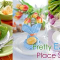 Pretty Easter Table Setting Ideas
