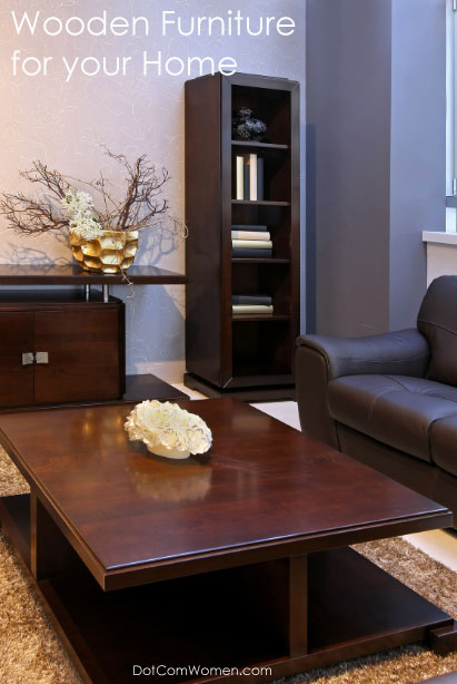 The Benefits of Purchasing Wooden Furniture for your Home