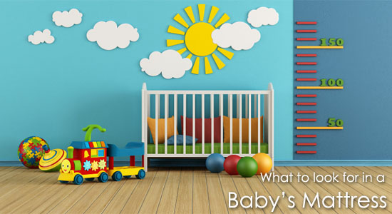 What Should you look for in a Baby's Mattress?