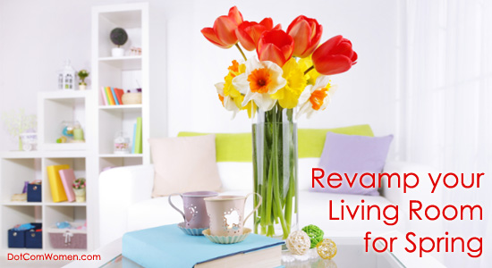 Spring Decorating Tips for Living Room