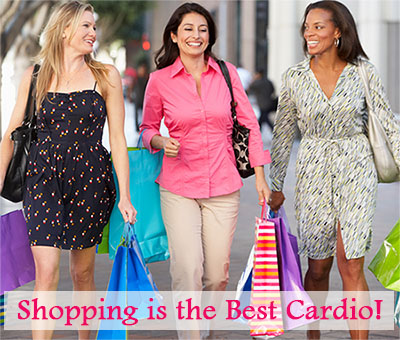 Shopping is the Best Cardio - Exercising with friends ideas