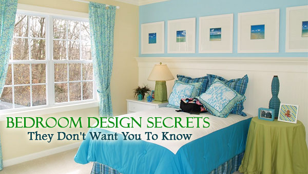 bedroom design secrets they don t want you to know