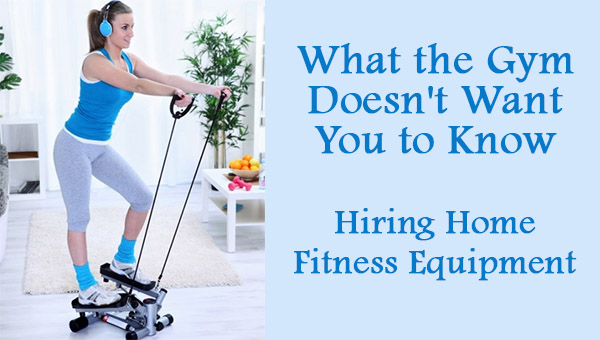 The benefits of hiring home fitness equipment