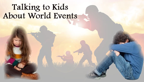 Talking to Kids About World Events