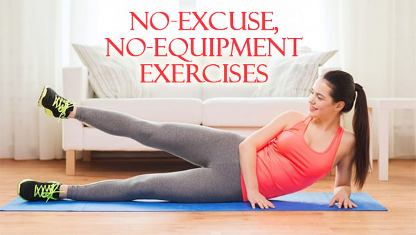 No excuse, No equipment exercises