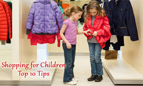 Shopping for Children - Top 10 Tips