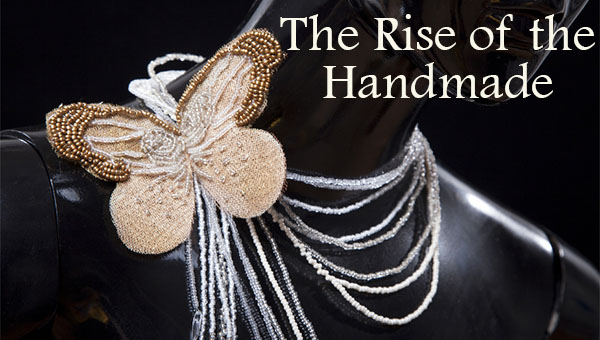 The Rise of the Handmade
