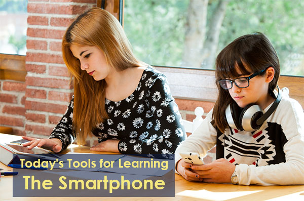 Today's Tools for Learning: The Smartphone