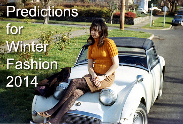 Predictions for Winter Fashion 2014