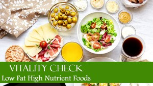 Vitality Check - Low Fat High Nutrient Foods