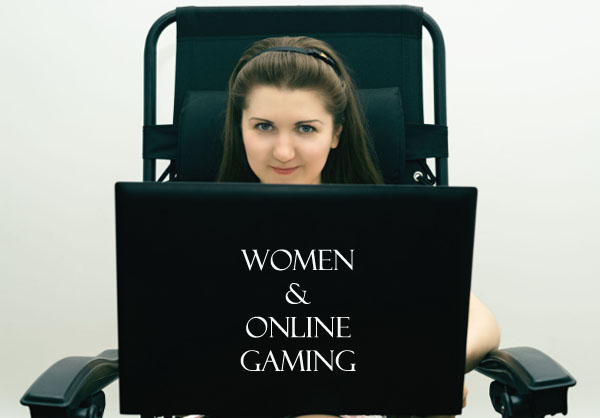 Women and Online Gaming