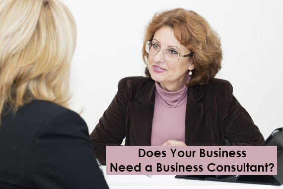 Does Your Business Need a Business Consultant?