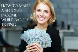 How To Make A Second Income While Barely Trying