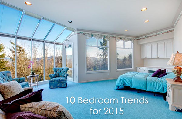 10 bedroom trends for 2015 you will love dot com women for Trendy bedrooms 2016