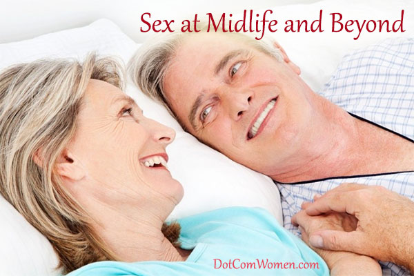 Sex at Midlife and Beyond