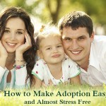 How to Make Adoption Easy, and Almost Stress Free