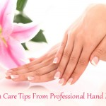Skin Care Tips From Professional Hand Models