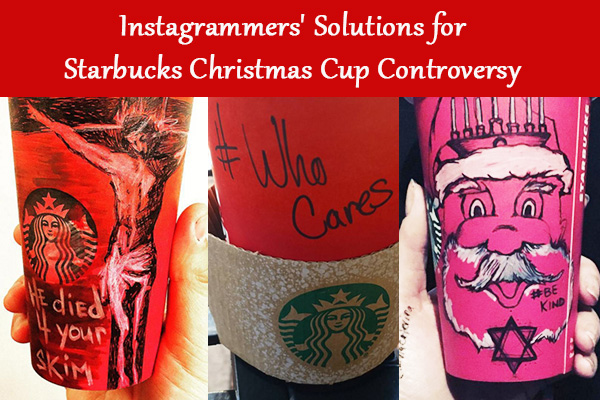 Instagrammers' Solutions for Starbucks Christmas Cup Controversy
