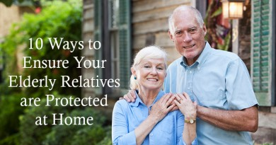 10 Ways to Ensure Your Elderly Relatives are Protected at Home