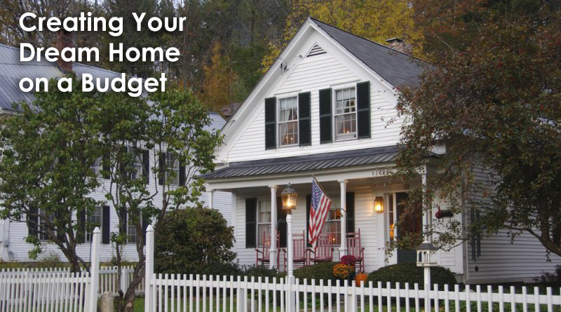 Creating Your Dream Home on a Budget
