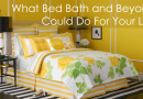 What Bed Bath and Beyond Could Do For Your Life